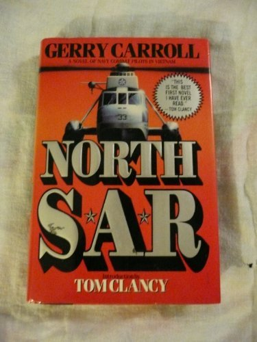 Tom Clancy Gerry Carroll North Sar A Novel Of Navy Combat Pilots In Vietnam