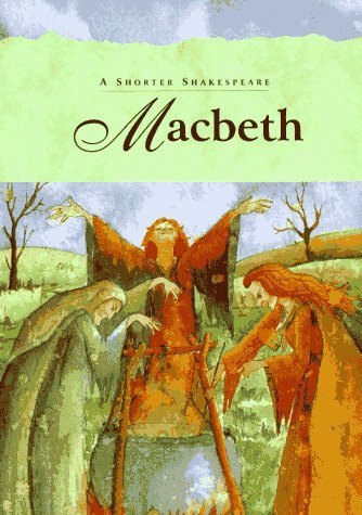 William Shakespeare Macbeth A Shorter Shakespeare