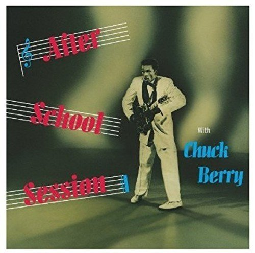 Chuck Berry After School Session Import Gbr