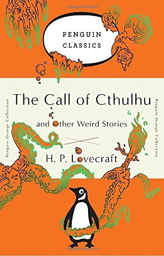 H. P. Lovecraft The Call Of Cthulhu And Other Weird Stories