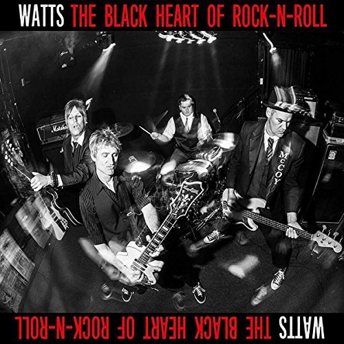 Watts Black Heart Of Rock N Roll