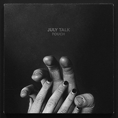 July Talk Touch Indie Exclusive