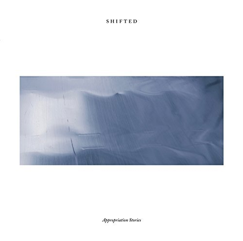 Shifted Appropriation Stories 2lp
