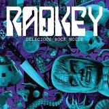 Radkey Delicious Rock Noise