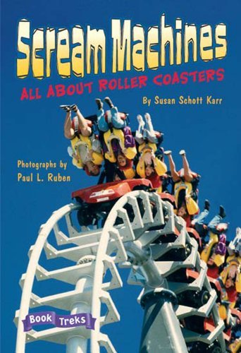 Susan Schott Karr Book Treks Level 6 Scream Machines All About Roller Coasters Single 2004c