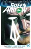 Benjamin Percy Green Arrow Volume 1 The Death And Life Of Oliver Queen (rebirth)