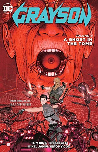 Tom King Grayson Vol. 4 A Ghost In The Tomb