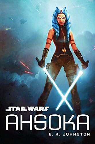 E. K. Johnston Star Wars Ahsoka