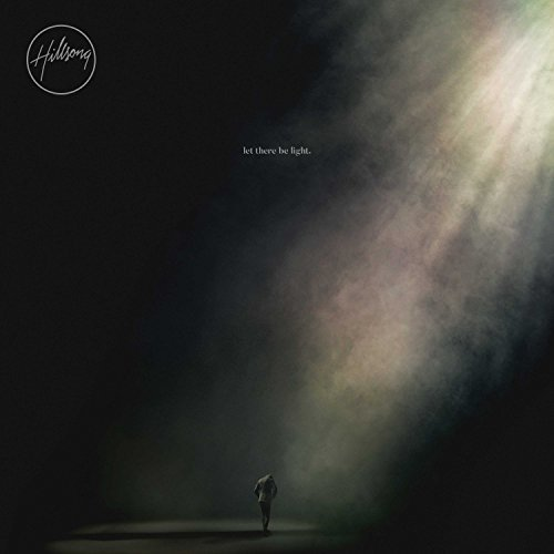Hillsong Worship Let There Be Light