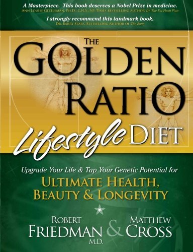 Matthew Cross The Golden Ratio Lifestyle Diet Upgrade Your Life & Tap Your Genetic Potential Fo