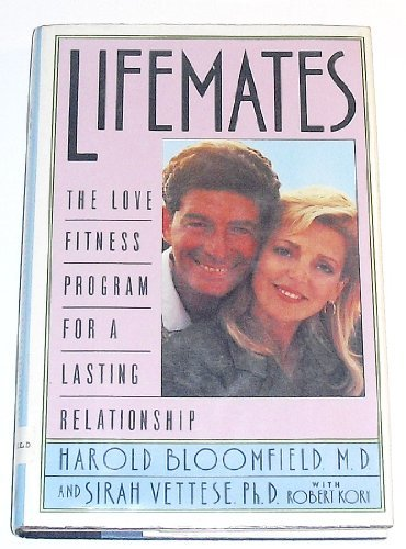 Harold Bloomfield & Sirah Vettese Lifemates The Love Fitness Program For A Lasting