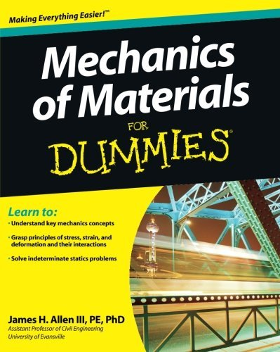 James H. Allen Mechanics Of Materials For Dummies
