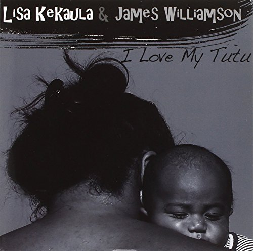 Williamson James Kekaula Lis I Love My Tutu
