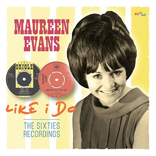Maureen Evans Like I Do Sixties Recordings Import Gbr