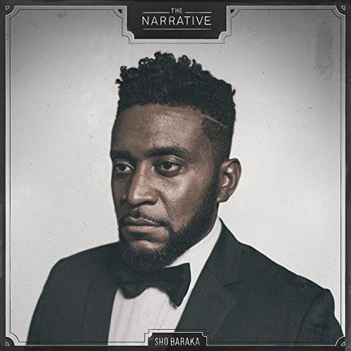 Sho Baraka The Narrative
