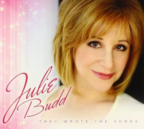 Julie Budd They Wrote The Songs