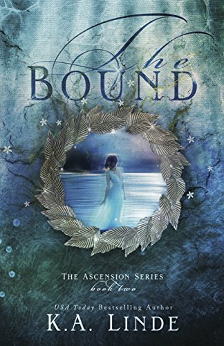 K. A. Linde The Bound (ascension Book 2)