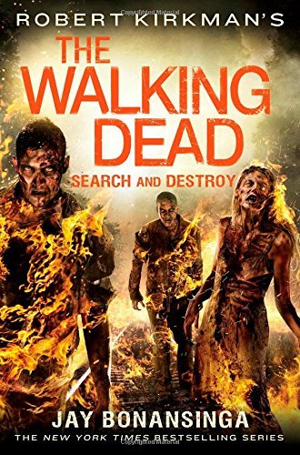 Jay Bonansinga Robert Kirkman's The Walking Dead Search And Destroy