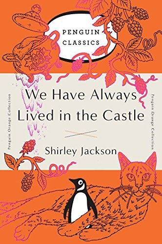 Shirley Jackson We Have Always Lived In The Castle (penguin Orange Collection)