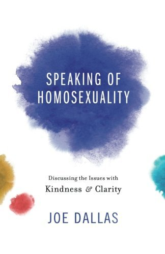 Joe Dallas Speaking Of Homosexuality Discussing The Issues With Kindness And Clarity