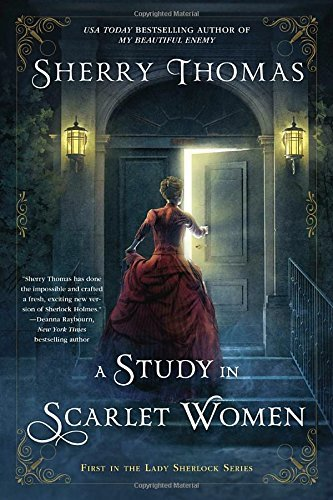 Sherry Thomas A Study In Scarlet Women