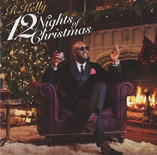 R. Kelly 12 Nights Of Christmas