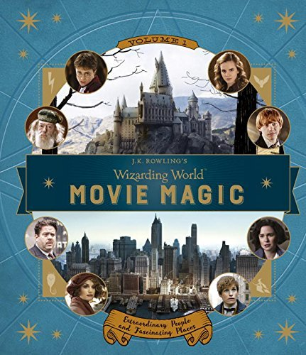 Jody Revenson J.K. Rowling's Wizarding World Movie Magic Volume One Extraordinary People And