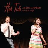 Kurt Braunohler & Kristen Schaal Hot Tub With Kurt & Kristen 2 Lp