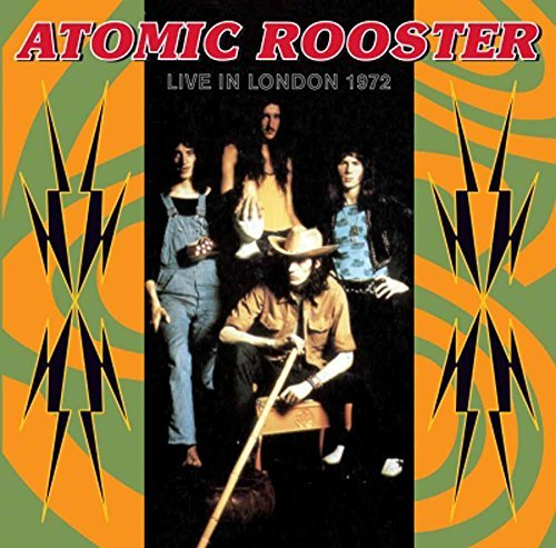 Atomic Rooster Live In London 27th July 1972 Import Gbr