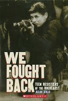 Allan Zullo We Fought Back Teen Resisters Of The Holocaust