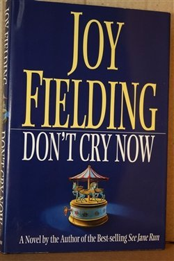 Joy Fielding Don't Cry Now