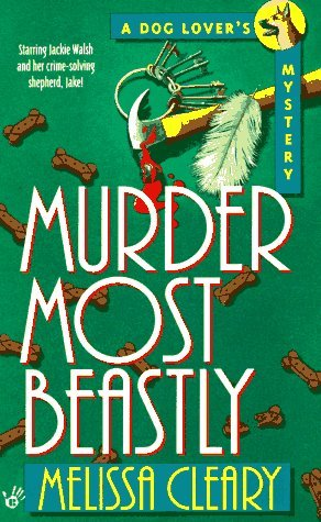 Melissa Cleary Murder Most Beastly Berkley Prime Crime Mysteries