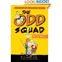 Michael Fry The Odd Squad Bully Bait