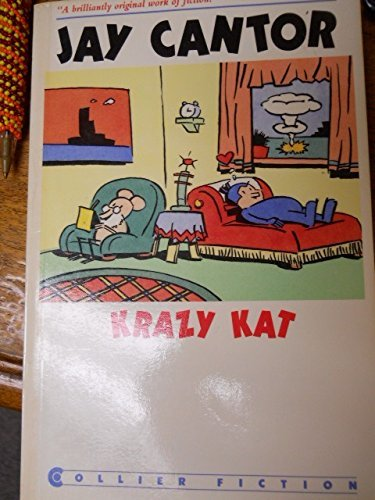 Jay Cantor Krazy Kat A Novel In Five Panels