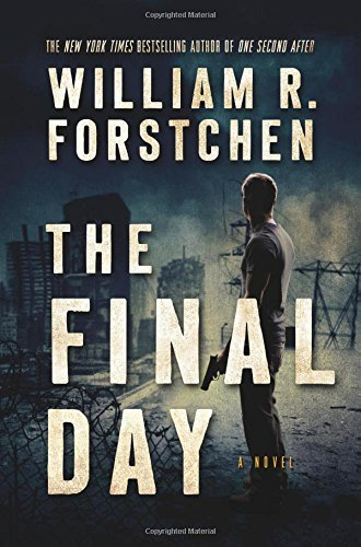 William R. Forstchen The Final Day