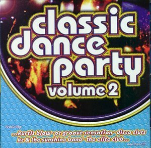 Classic Dance Party Vol. 2