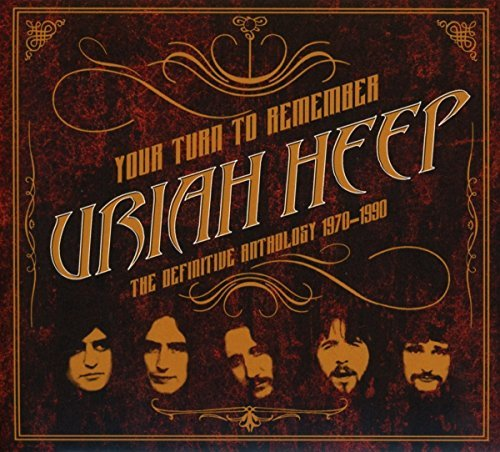 Uriah Heep Your Turn To Remember The Definitive Anthology 1970 1990