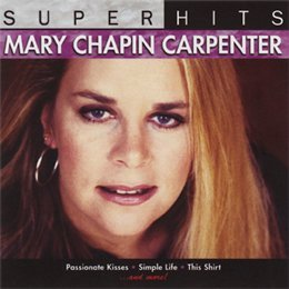 Mary Chapin Carpenter Super Hits Mary Chapin Carpenter