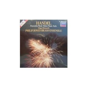 George Frideric Handel Fireworks Music Water Music Suite