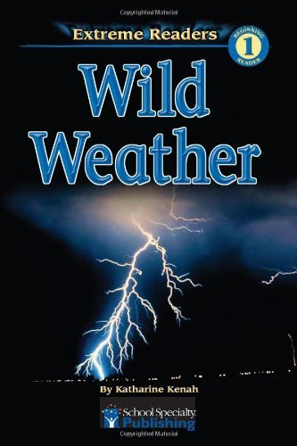 Katharine Kenah Wild Weather Level 1 Extreme Reader