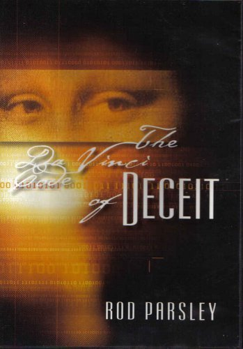 The Da Vinci Code Of Deceit The Da Vinci Code Of Deceit Rod Parsley