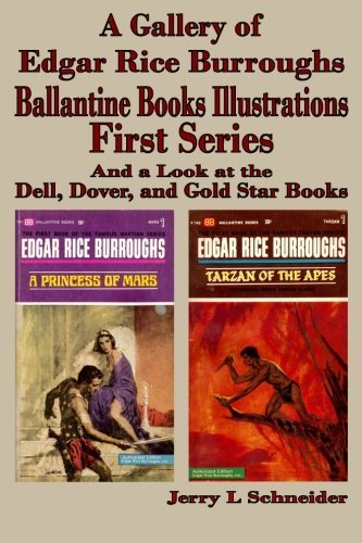 Jerry L. Schneider A Gallery Of Edgar Rice Burroughs Ballantine Books Illustrations