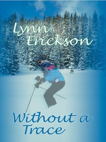 Lynn Erickson Without A Trace