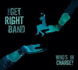 Get Right Band Who's In Charge