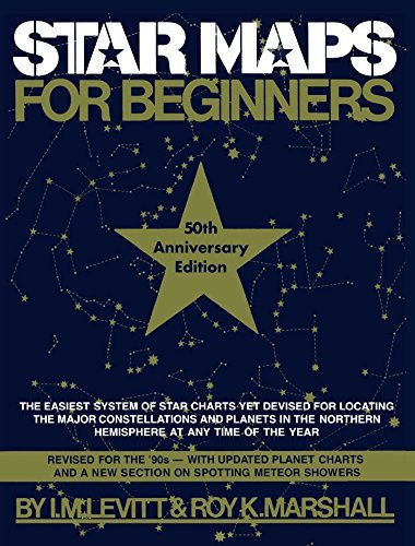 I. M. Levitt Star Maps For Beginners 50th Anniversary Edition 0050 Edition;