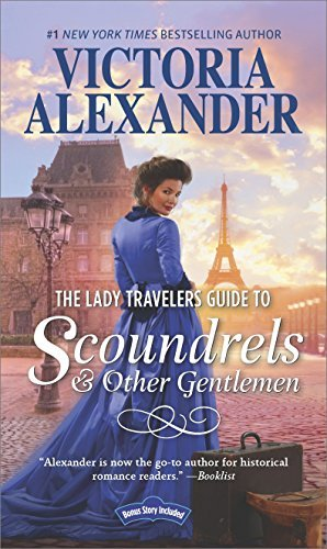 Victoria Alexander The Lady Travelers Guide To Scoundrels And Other G A Historical Romance Novel Original