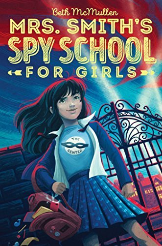 Beth Mcmullen Mrs. Smith's Spy School For Girls