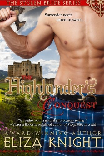 Eliza Knight The Highlander's Conquest