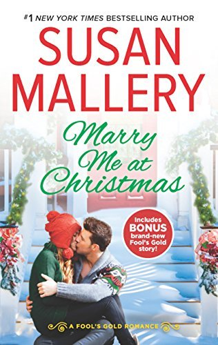 Susan Mallery Marry Me At Christmas A Charming Holiday Romance A Kiss In The Snow Bon
