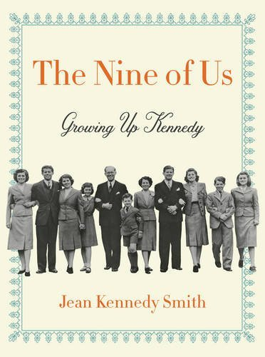 Jean Kennedy Smith The Nine Of Us Growing Up Kennedy